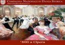 800 a Opera. Compagnia Nazionale di Danza Storica